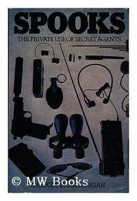 image of Spooks: The Private Use of Secret Agents
