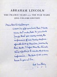 ABRAHAM LINCOLN: THE PRAIRIE YEARS AND THE WAR YEARS [INSCRIBED PRESENTATION COPY]