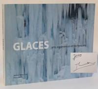 Glaces: arts, experiences et techniques