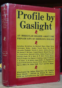 image of Profile by Gaslight: An Irregular Reader About the Private Life of Sherlock Holmes