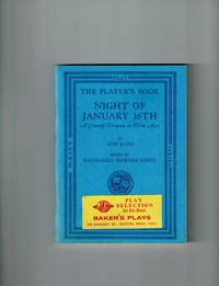 The Player's Book NIGHT OF JANUARY 16th by  Harry  Ayn; Binswanger - Paperback - First Thus - 1964 - from Dale Steffey Books (SKU: 000100)