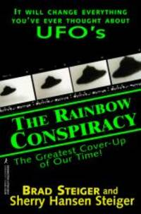 The Rainbow Conspiracy:  The Greatest Cover-Up of our Time
