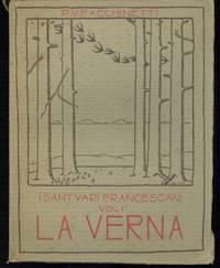 La Verna nel Casentino con disegni originali e 25 illustrazioni in tricromia di Luigi Zago.