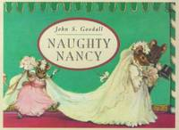 Naughty Nancy by John Goodall - Hardcover - 1999 - from ThriftBooks (SKU: G0689823584I5N00)