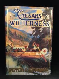 Caesars of the Wilderness; Company of Adventurers Volume II (Series: Company of Adventurers 2.)