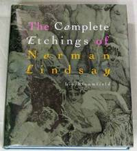The Complete Etchings of Norman Lindsay