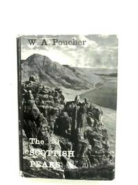 The Scottish Peaks by W. A. Poucher - 1964