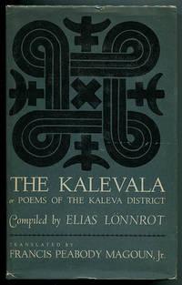 The Kalevala or Poems of the Kaleva District