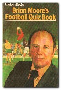 image of Brian Moore's Football Quiz Book