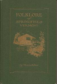 Folklore of Springfield, Vermont