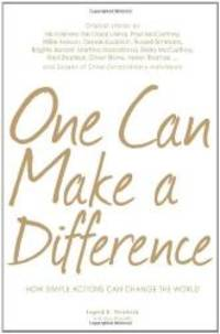 One Can Make a Difference: Original stories by the Dali Lama, Paul McCartney, Willie Nelson,...