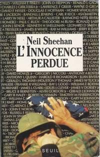 L'innocence perdue - Un américain au Vietnam traduit de l'américain par...