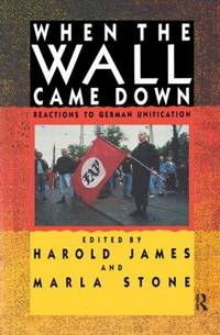 When the Wall Came Down : Reactions to German Unification