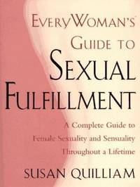 Everywoman's Guide to Sexual Fulfillment