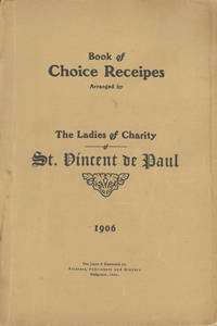 Book of Recipes. Arranged by The Ladies of Charity of St. Vincent de Paul