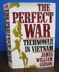 The PERFECT WAR.  Technowar in Vietnam