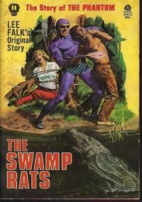 THE SWAMP RATS; The Phantom #11
