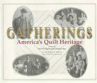 Gatherings: America's Quilt Heritage by  Paul D.; Maqs [Corporate Author]  Gerald E.; Pilgrim - Paperback - 1995-04-01 - from Lake Country Books and More and Biblio.com