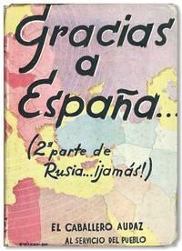 Gracias a España (2.a parte de Rusia... ¡Jamás!)