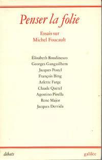 Penser La Folie: Essais Sur Michel Foucault