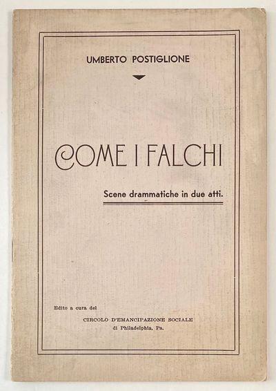 Philadelphia: Circolo d'Emancipazione sociale, 1939. 22p., staplebound pamphlet, mild corner wear an...
