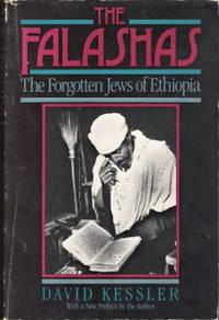 The Falashas - The Forgotten Jews of Ethiopia
