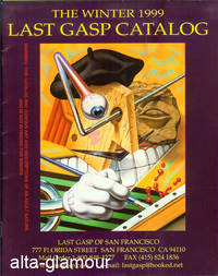 THE WINTER 1999 SUPPLEMENT TO THE BIG FAT CATALOG; [Winter 1999 Last Gasp Catalog]