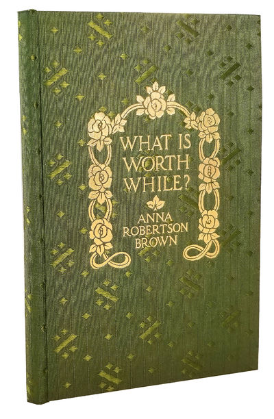 WHAT IS WORTH WHILE?