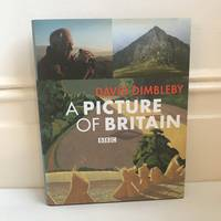 A Picture of Britain by  David Dimbleby - Hardcover - 2005 - from Brief Street Books (SKU: 207)