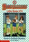 image of Karen's Softball Mystery (Baby-Sitters Little Sister)