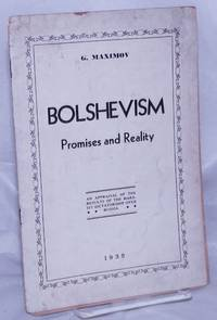 image of Bolshevism; promises and reality.  An appraisal of the results of the Marxist dictatorship over Russia