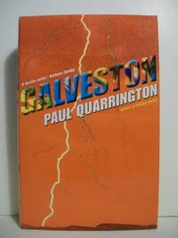 Galveston by  Paul Quarrington - Signed First Edition - 2004-01-01 - from The Book Scouts (SKU: sku520001910)