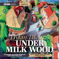 image of Under Milk Wood: A BBC Radio Full-Cast Dramatization