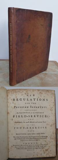 NEW REGULATIONS FOR THE PRUSSIAN INFANTRY: