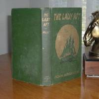 THE LADY AFT By RICHARD MATTHEWS HALLET 1915 FIRST EDITION