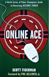 image of Online Ace: A World Series of Poker Champion's Guide to Mastering Internet Poker