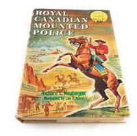 Royal Canadian Mounted Police (World Landmark Books, W8)