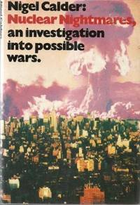 Nuclear Nightmares: An Investigation into Possible Wars