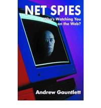 Net Spies - Who's Watching You on the Web