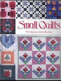 Small Quilts. The Vanessa-Ann Collection