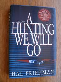 A Hunting We Will Go