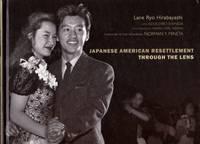 Japanese Resettlement Through the Lens