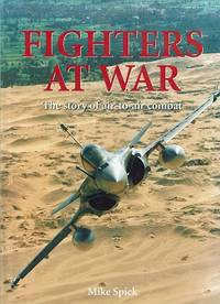 Fighters at War: The Story of Air-To-Air Combat