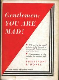 GENTLEMEN: YOU ARE MAD! (Orig. THE PALLID RAY)