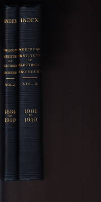 image of Index To Transactions of the American Institute of Electrical Engineers, Volume I, 1884 -1900 Inclusive & Volume 2, 1901-1910 Inclusive