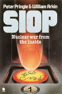 SIOP Nuclear War from the Inside by  William  Peter ; Arkin - Paperback - 1983 - from Caerwen Books (SKU: 022257)