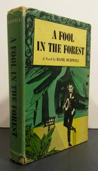 A Fool in the Forest. Signed Copy