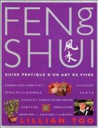 Le Feng Shui. Guide pratique d'un art de vivre by  Lillian Too - Hardcover - 2000 - from Librairie La Foret des livres (SKU: 000786)