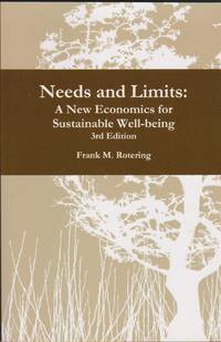 Needs and Limits: A New Economics for Sustainable Well-being