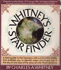 Whitney's Star Finder a Field Guide to the Heavens